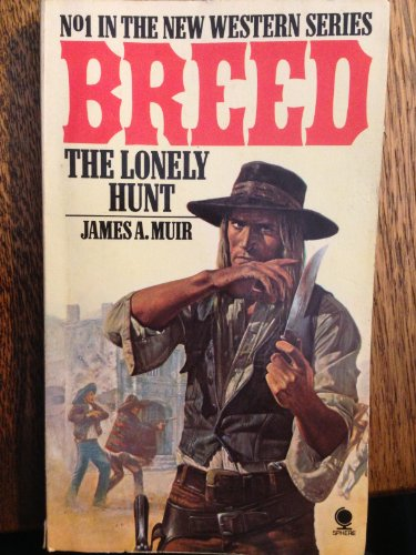 Breed the Lonley Hunt By James A. Muir