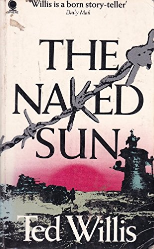 Naked Sun By Ted Willis