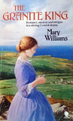 The Granite King By Mary Williams