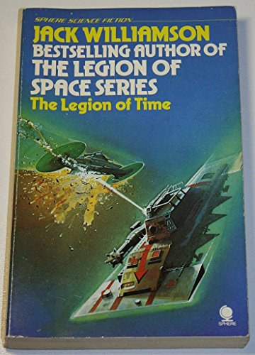 Legion of Time By Jack Williamson