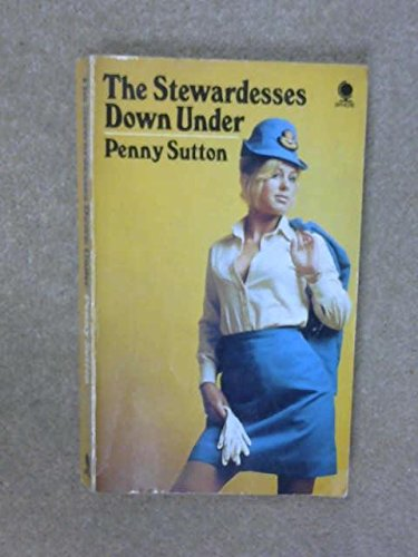 Stewardesses Down Under By Penny Sutton