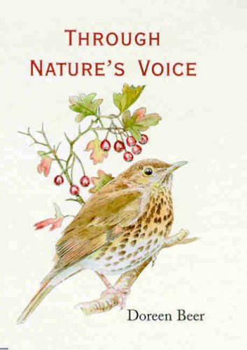 Through Natures Voice By Doreen Beer