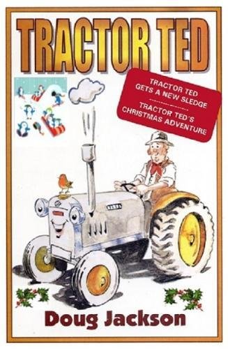 Tractor Ted By Doug Jackson