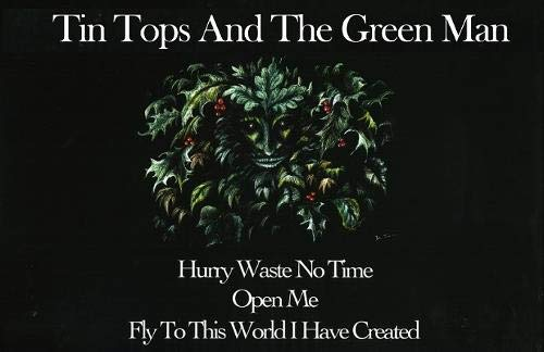Tin Tops and the Green Man By D W James