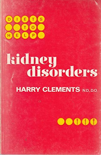 Kidney Disorders By Harry Clements