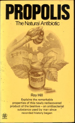 Propolis By Ray Hill