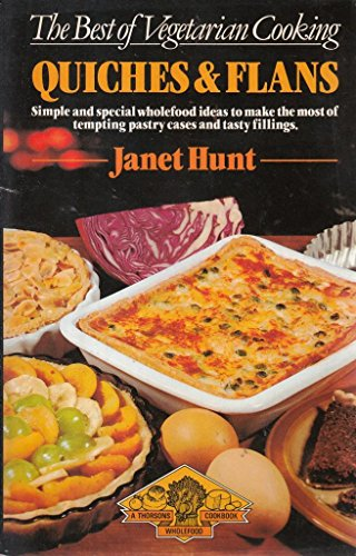 Quiches and Flans By Janet Hunt