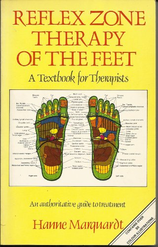Reflex Zone Therapy of the Feet By Hanne Marquardt