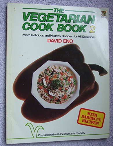 The Vegetarian Cook Book By David Eno