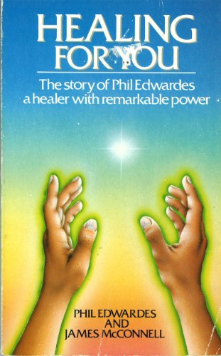 Healing for You By Phil Edwardes