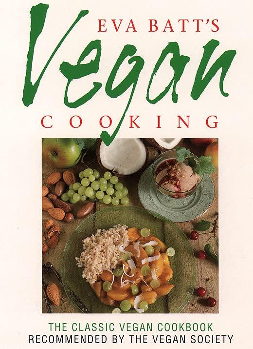 Eva Batt's Vegan Cookery By Eva Batt