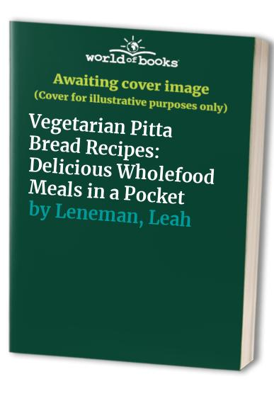 Vegetarian Pitta Bread Recipes By Leah Leneman