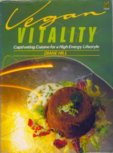 Vegan Vitality By Diane Hill