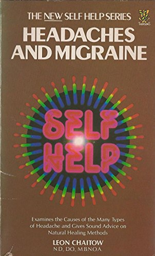 Headaches and Migraines By Leon Chaitow