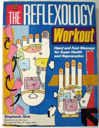 The Reflexology Workout By Stephanie Rick