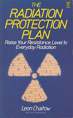 The Radiation Protection Plan By Leon Chaitow