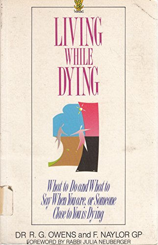 Living While Dying By Glynn R. Owens