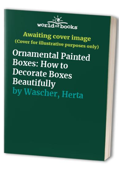 Ornamental Painted Boxes By Herta Wascher