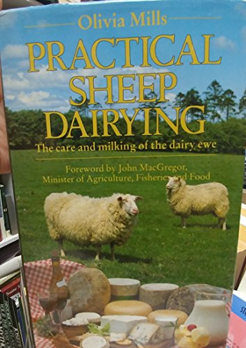 Practical Sheep Dairying By Olivia Mills