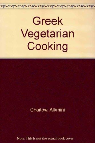 Greek Vegetarian Cooking By Alkmini Chaitow