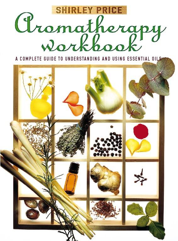 Aromatherapy Workbook By Shirley Price