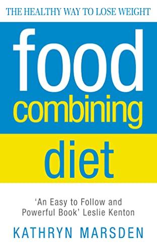 Food Combining Diet By Kathryn Marsden