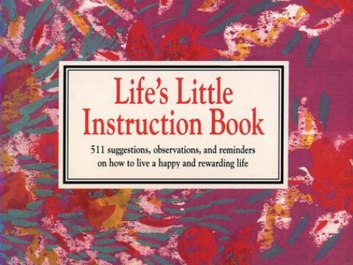 Life's Little Instruction Book by H.Jackson Brown