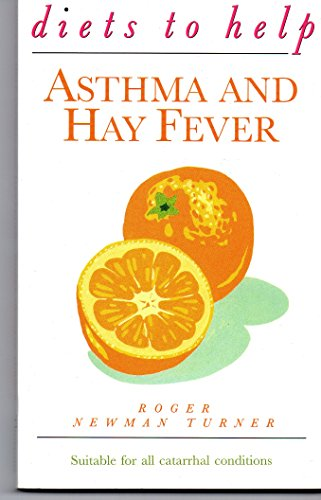 Diets to Help Asthma and Hay Fever By Roger Newman Turner