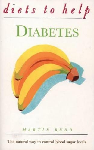 Diets to Help Diabetes By Martin Budd, N.D., D.O.