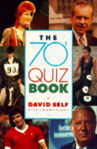 The 70s Quiz Book By David Self
