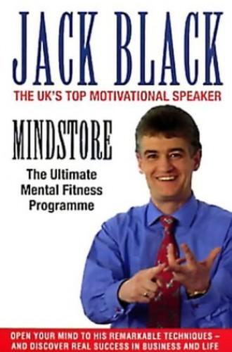Mindstore: The Ultimate Mental Fitness Programme By Jack Black