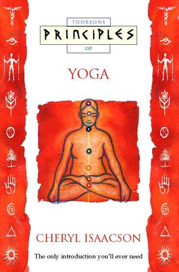 Principles of Yoga By Cheryl Isaacson
