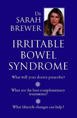 Irritable Bowel Syndrome By Sarah Brewer