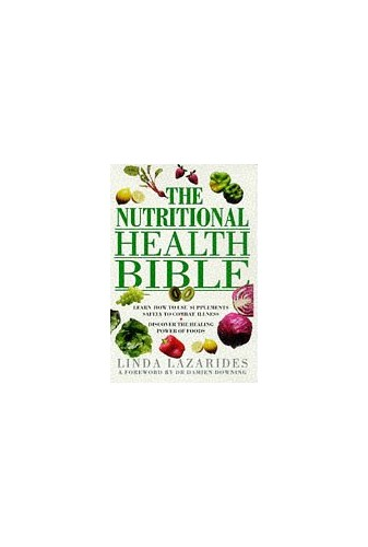 Nutritional Health Bible By Linda Lazarides