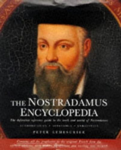 Nostradamus Encyclopaedia by Peter Lemesurier