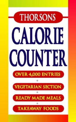 Thorsons Calorie Counter By Louise Hunter
