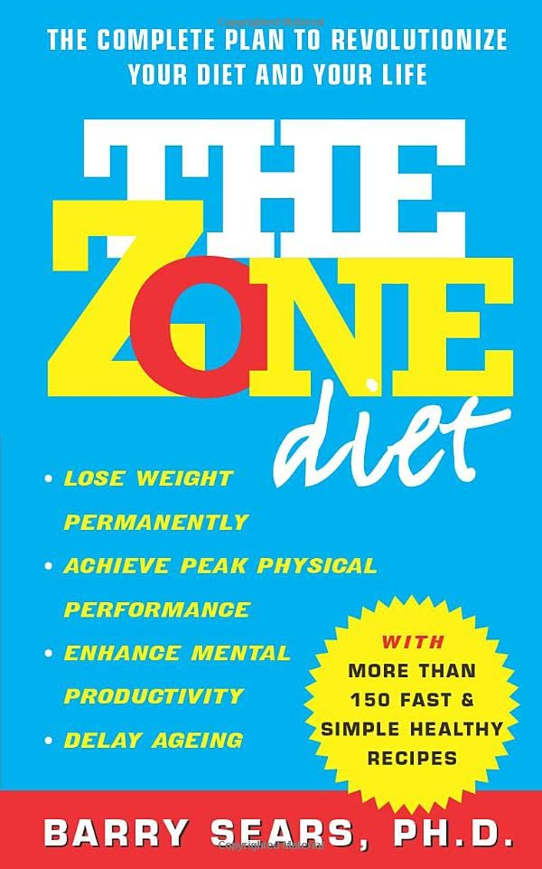 The Zone Diet by Barry Sears (Ph.D.)