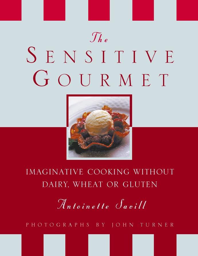 The Sensitive Gourmet By Antoinette Savill
