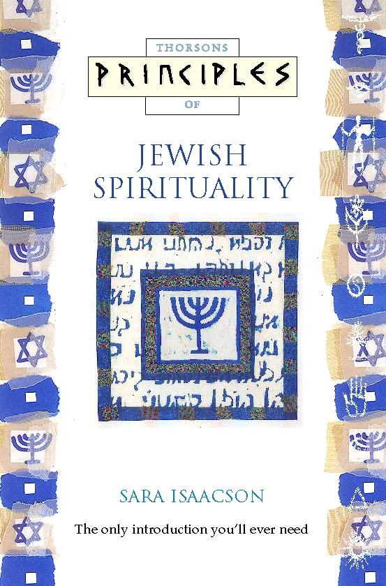 Jewish Spirituality By Sara Isaacson