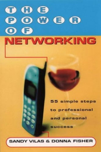 The Power of Networking By Sandy Vilas