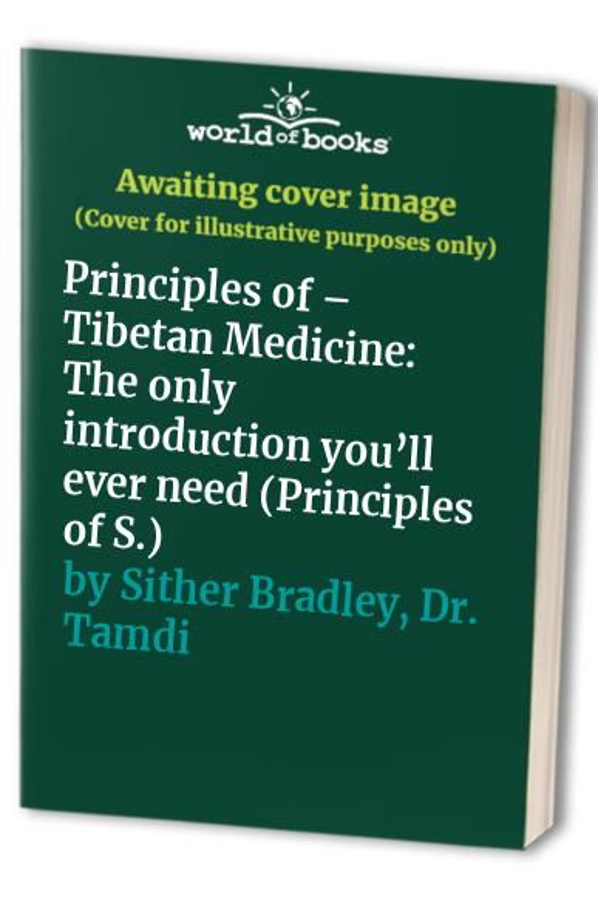 Tibetan Medicine By Tamdin Sither Bradley
