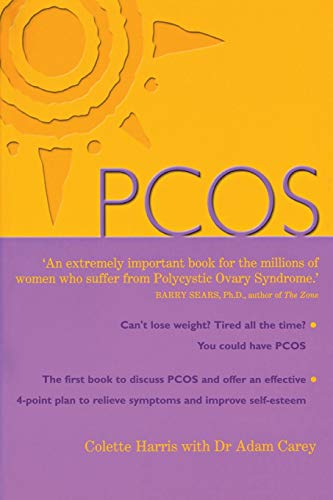 PCOS: A Woman's Guide to Dealing with Polycistic Ovary Syndrome by Colette Harris