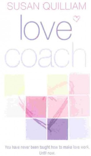 Love Coach By Susan Quilliam