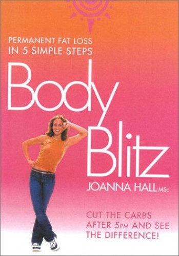 Body Blitz: 5 Simple Steps to Permanent Fat Loss by Joanna Hall