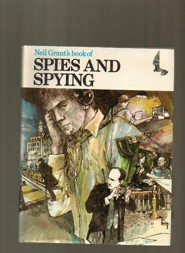 Book of Spies and Spying By Neil Grant