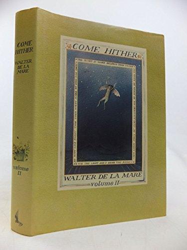 Come Hither By Walter de la Mare