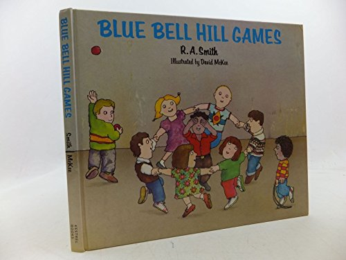 Blue Bell Hill Games By R. A. Smith