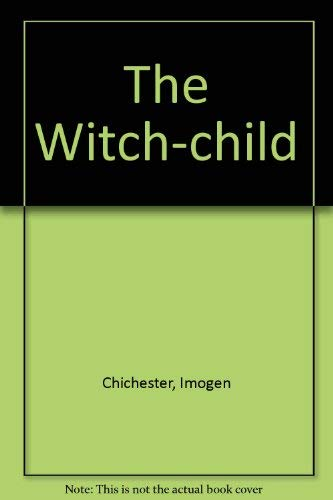The Witch-child By Imogen Chichester