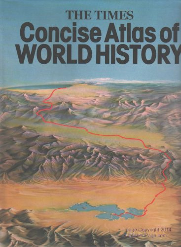 """""""Times"""" Concise Atlas of World History By Volume editor Geoffrey Barraclough"""