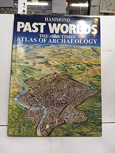 "Past Worlds: ""Times"" Atlas of Archaeology by Chris Scarre"
